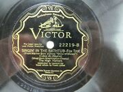 High Hatters - Victor 22219 - Singin In The Bathtub And Lady Luck