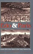 Edo And Paris Urban Life And State In Early Modern Era By James L. Mcclain