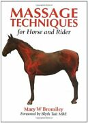 Massage Techniques For Horse And Rider By Mary W. Bromiley - Hardcover