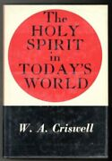 Holy Spirit In Today's World By W A Criswell - Hardcover