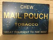 Chew Mail Pouch Tobacco Sign Aluminum Sign New Size 18x12