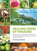 Healing Herbs Of Paradise Discover Useful Practical By Sears Al Md - Hardcover