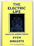 Electric Life Essays On Modern Poetry By Sven Birkerts - Hardcover Mint