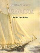Pacific Schooner Wawona By Harriet Tracy Delong Excellent Condition