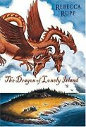 Dragon Of Lonely Island By Rebecca Rupp - Hardcover Mint Condition