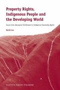 Property Rights, Indigenous People And Developing World By David Lea