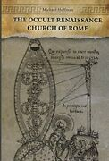 Occult Renaissance Church Of Rome By Michael Hoffman Brand New