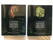 A Compendium Of Miniature Orchid Species Vol 1 And Vol 2andnbsp Rare Signed By Authors