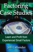 Factoring Case Studies Learn And Profit From Experienced By Jeff Callender Mint