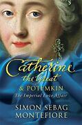 Catherine Great And Potemkin Imperial Love Affair By Sebag Simon Montefiore