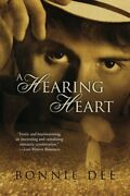 A Hearing Heart By Bonnie Dee Brand New
