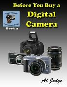 Before You Buy A Digital Camera An Illustrated Guidebook By Al Judge Brand New