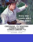 Cheyenne - Tv Western Comics Classic Comics Library 21 By Publishing Dell Co.