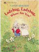 Ladybug Ladybug Where Are You A Classic Golden Book By Cyndy Szekeres Vg+