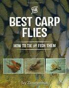 Best Carp Flies How To Tie And Fish Them By Jay Zimmerman Mint Condition