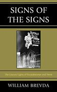 Signs Of Signs Literary Lights Of Incandescence And Neon By William Brevda New