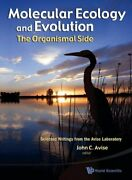 Molecular Ecology And Evolution Organismal Side Selected By John C. Avise New