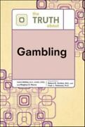 The Truth Abt Gambling [truth About [facts On File]]