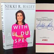 Signed Nikki Haley With All Due Respect Hardcover W Dj 2019 Nice First Edition