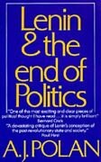 Lenin And End Of Politics By A. J. Polan Excellent Condition