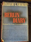Berlin Diary By William L. Shirer 1941 First Edition Knopf Hardcover Dust-jacket