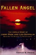 Fallen Angel Untold Story Of Jimmy Page And Led Zeppelin By Thomas W. Friend