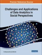 Challenges And Applications Of Data Analytics In Social Perspectives New Igi Gl