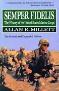 Semper Fidelis History Of United States Marine Corps By Allan R. Millet Vg+