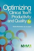 Optimizing Clinical Team Productivity And Quality By Sheila Richmeier Excellent