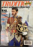 Tradition Magazine Armes - Uniforms - Figurines Issue 45 October 1990