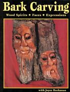 Bark Carving Wood Spirits Faces Expressions By Joyce Buchanan Excellent