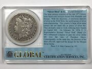 1892-cc Morgan Dollar Global Certification Holder Silver Dick And Bland Dollars