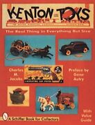 Kenton Cast Iron Toys Real Thing In Everything But Size By Charles M. Jacobs