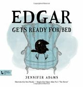 Edgar Gets Ready For Bed A Babylit Book Inspired By By Jennifer Adams New