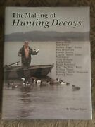 Making Of Hunting Decoys Veasey 1986 Schiffer Duck Goose Carvers Color Photos