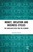 Money Inflation And Business Cycles Cantillon Effect And By Arkadiusz Sieron