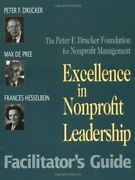 Excellence In Nonprofit Leadership Facilitator's Guide By Peter F. Drucker Mint