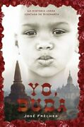 Yo Buda Spanish Edition By Jose Freches Excellent Condition