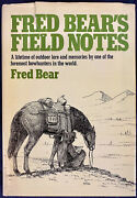 1976 1st Edition Fred Bearandrsquos Field Notes Bowhunting Illustrated W/ Original Dj