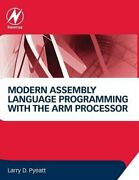 Modern Assembly Language Programming With Arm Processor By Larry D. Pyeatt