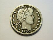 1903-o F Silver Barber Quarter, Nice Better Date Coin For Any Collection