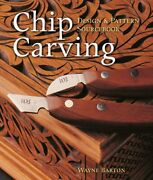 Chip Carving Design And Pattern Sourcebook By Wayne Barton Excellent Condition