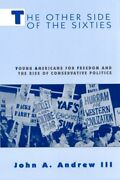 Other Side Of Sixties Young Americans For Freedom And By John A. Andrew Iii Vg+