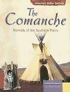 Comanche Nomads Of Southern Plains American Indian By Mary L. Englar Mint