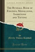 Rundall Book Of Edgings Medallions Insertions And By Myrtle Volora Rundall New