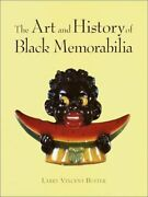 Art And History Of Black Memorabilia By Larry Buster - Hardcover Excellent