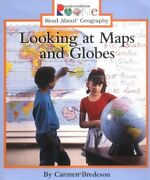 Looking At Maps And Globes Rookie Read-about Geography By Carmen Bredeson Mint