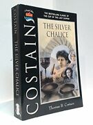 Silver Chalice Bestselling Classic Of Cup Of Last Supper By James S. Costain