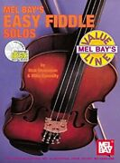Mel Bay Easy Fiddle Solos By Dick Weissman And Mike Connolly Excellent Condition