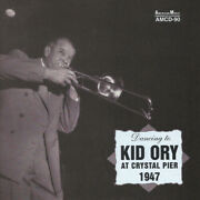 Orykid - Kid Ory At Crystal Pier 1947 Compact Disc